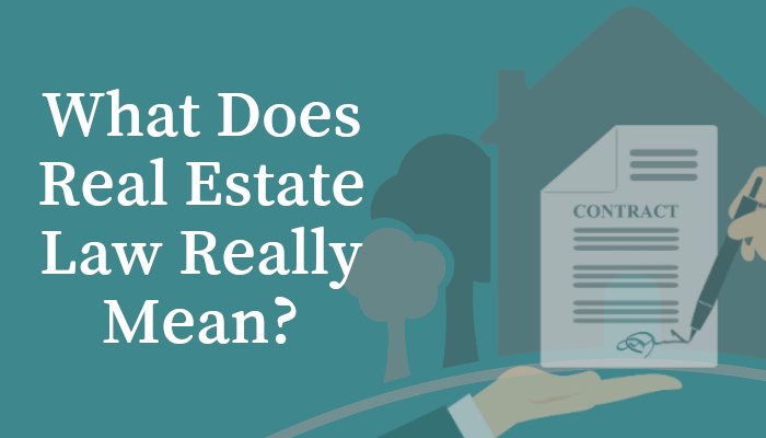 Real Estate Law, Defined