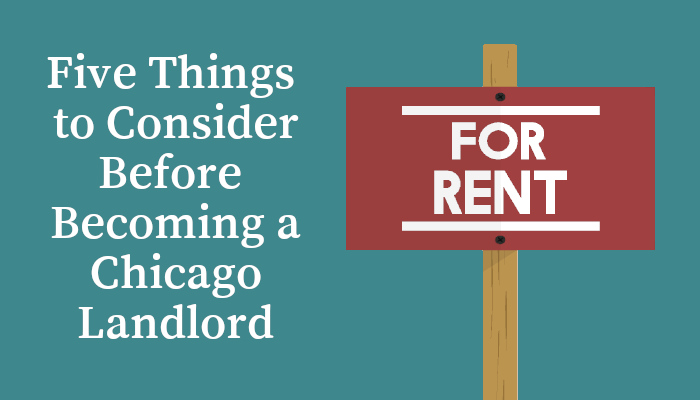 Becoming a Landlord in Chicago